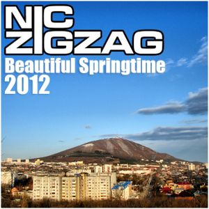 Nic ZigZag - Beautiful Springtime 2012