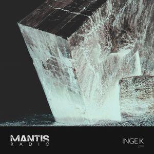 Mantis Radio 294 + Inge K | music.version