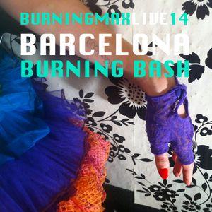 Burningmax Live 14 :: Barcelona Burning Bash