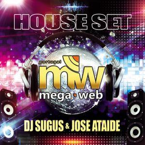 DJ SUGUS & DJ JOSE ATAIDE - MEGAWEB HOUSE 2019
