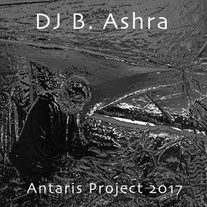DJ B. Ashra - Antaris Project 2017