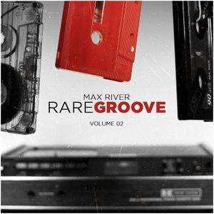 Max River - Rare Groove 2