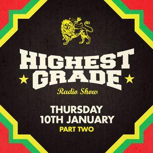 Highest Grade Radio Show - Thu 10 Jan - second hour