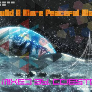 To Build A More Peaceful World: 002