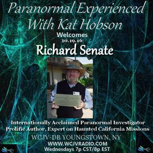 Paranormal Experienced with Kat Hobson 20161019_Richard Senate