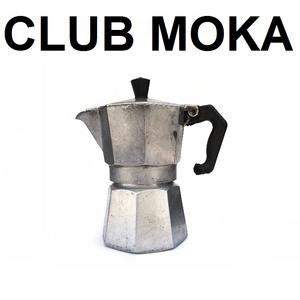CLUB MOKA - 001 - 26/10/13