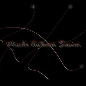 Mischo Autumn Session