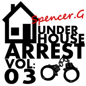 Under House Arrest Vol 3
