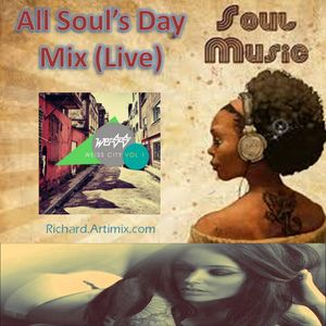 All Soul's Day Soulful Mix (Live)