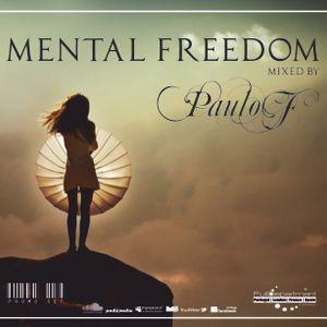 ®Dj Paulo F Pres. Mental Freedom (Exclusive Set FullDepartment Prod. London)