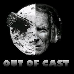 Out of Cast - 22 May 2019