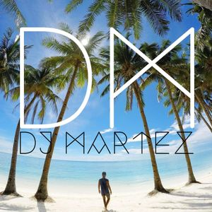 DJ Martez Live Mix Summer 2017