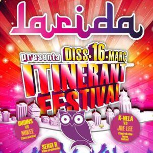@ discoteca LARIDA (Lleida) 16.03.13 ITINERANT FESTIVAL - JOE LEE vs. K-NELA