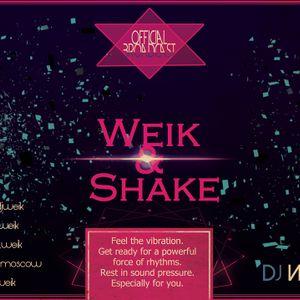 Dj Weik - Broadcast Weik & Shake #008