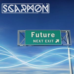 SCARMON presents: FUTURE NEXT EXIT 009