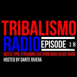 Tribalismo Radio-Episode 18  27/5/15. Live from Bondi Beach Radio