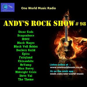 Andys Rock Show 98 by One World Music Radio | Mixcloud
