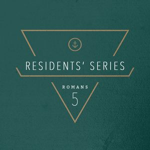 Residents' Series | Romans 5:20-21 | Carlos Rebollar | 07/03/16