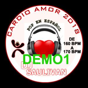 CARDIO MIX AMOR 2018 DEMO 1- DJSAULIVAN