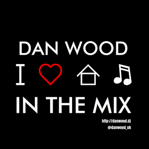Old Skool Soulful/Funky House - Dan Wood In The Mix (January 20, 2015)