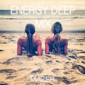 Mazer - Energy Deep Mix