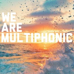We Are Multiphonic - 13th July 2016 - Ft Guest Mix By Steve KIW (Balearic Assasins Of Love)
