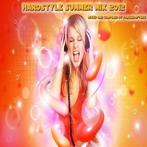 Hardstyle Summer Mix 2012 mixed by PhaZeshifterZ
