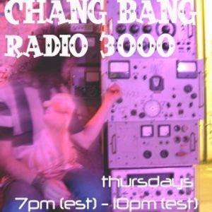 Chang Bang Radio 3000 (3/4/10) Part 1