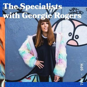 The Specialists with Georgie Rogers - 04.07.19 - FOUNDATION FM