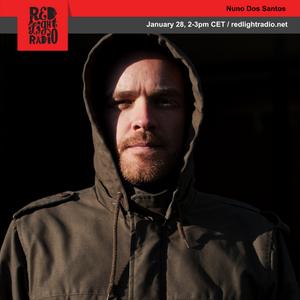Nuno Dos Santos @ Red Light Radio 01-28-2019