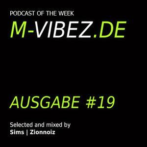 M-Vibez.de Podcast #19 - Zionnoiz