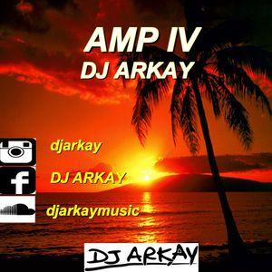 AMP IV (DJ ARKAY)