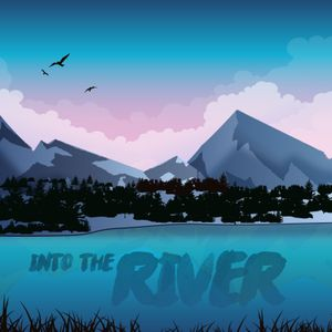 What are you Thirsty For - The River Part 2