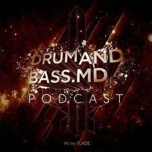 DRUMANDBASS.MD PODCAST MIXED BY DJ FLADE
