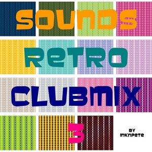 Sounds Retro Clubmix 3 (Restyled)