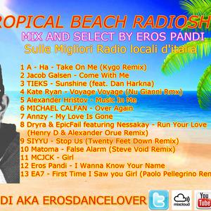 TROPICAL BEACH 59 (Settimana 21-27 Novembre 2016) (Mixa And Selecta Eros Pandi)
