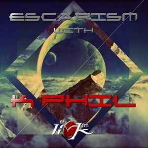 Escapism with K Phil - 24th October 2015