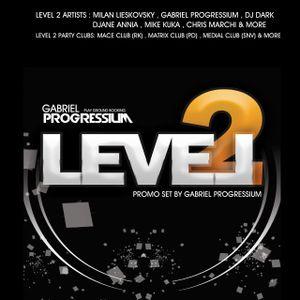Gabriel Progressium - 4 LEVEL 2