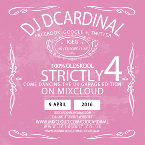 Strictly Come Dancing The UK Garage Edition Vol.4 2016 - Compiled & Mixed by DJ DCardinal
