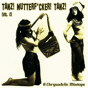 Tanz! Mutterf*cker! Tanz! Vol. 2