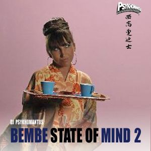 Bembe State Of Mind 2 (Best Of Bembe Segue)