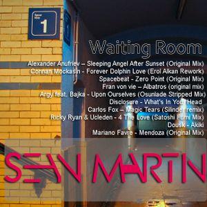 Sean Martin - Waiting Room (july 2012 dj set)