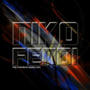 NIKO FENDI - MY FAVORIT TRACK ON OCTOBER 2014
