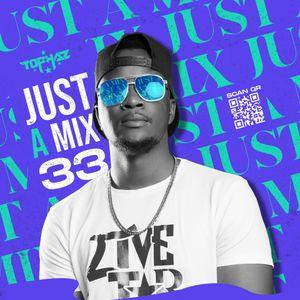 DJ TOPHAZ - JUST A MIX 33