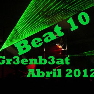 Beat 10 Gr3enb3at Set Abril 2012