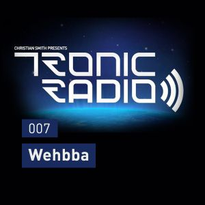 Tronic Podcast 007 with Wehbba