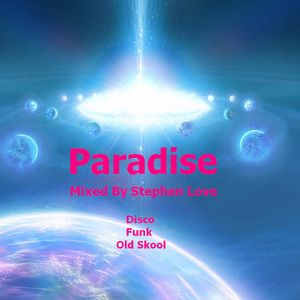 Paradise mixed by Stephen Love