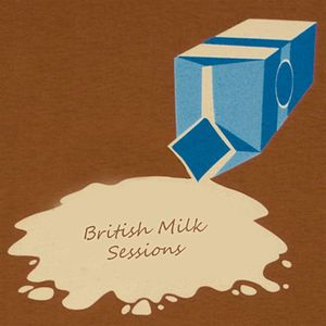 British Milk Sessions - Pt.1 Daily Milk