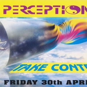 Pete Tong @ Perception Take Control