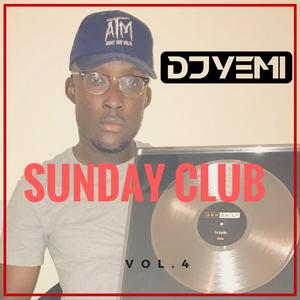 DJYEMI - Sunday Club Vol.4 (R&B, Hip Hop, Trap,UK Afro - Swing) @DJ_YEMI